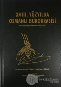 XVIII. Yüzyılda Osmanlı Bürokrasisi (Ciltli)