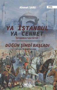 """Ya İstanbul Ya Cennet """"İstanbul'un Fethi"""""""