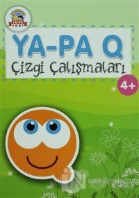 Ya-Pa Q Çizgi Çalışmaları (4+)