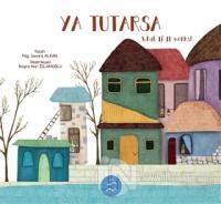 Ya Tutarsa - What if it Works