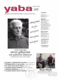 Yaba Edebiyat Dergisi Sayı: 105 Ekim-Kasım-Aralık 2017