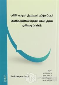 Yabancı Dil Olarak Arapçanın Öğretimi Aydınlatma ve Parametreler Sempozyumu