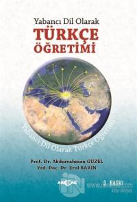 Yabancı Dil Olarak Türkçe Öğretimi %25 indirimli Abdurrahman Güzel