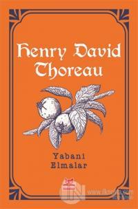 Yabani Elmalar %25 indirimli Henry David Thoreau