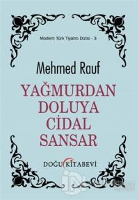 Yağmurdan Doluya Cidal Sandar %25 indirimli Mehmed Rauf