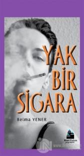 Yak Bir Sigara