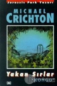Yakan Sırlar %20 indirimli Michael Crichton