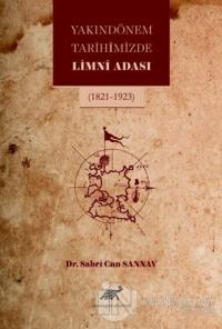 Yakın Dönem Tarihimizde Limni Adası (Ciltli)