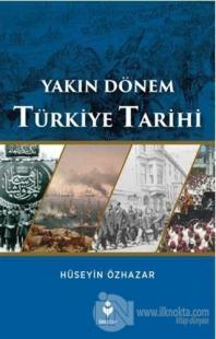 Yakın Dönem Türkiye Tarihi