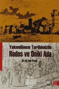 Yakındönem Tarihimizde Rodos ve Oniki Ada