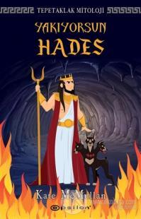 Yakıyorsun Hades - Tepetaklak Mitoloji (Ciltli) Kate McMullan
