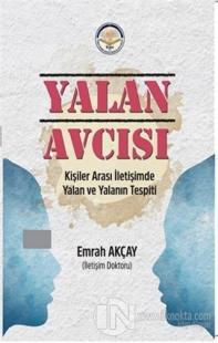 Yalan Avcısı Emrah Akçay