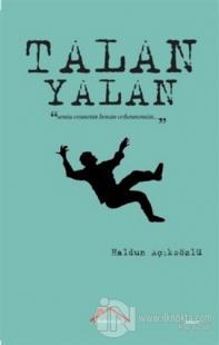 Yalan Talan Haldun Açıksözlü