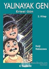 Yalınayak Gen 2 - Ertesi Gün %30 indirimli Keiji Nakazawa