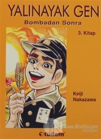 Yalınayak Gen Bombadan Sonra 3. Kitap %30 indirimli Keiji Nakazawa