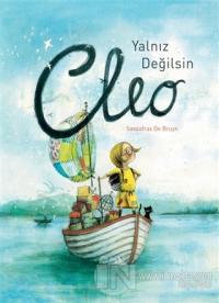 Yalnız Değilsin Cleo (Ciltli)