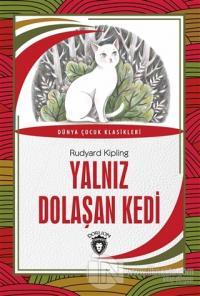 Yalnız Dolaşan Kedi Joseph Rudyard Kipling