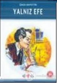 Yalnız Efe (Milli Eğitim Bakanlığı İlköğretim 100 Temel Eser)