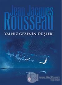 Yalnız Gezenin Düşleri %25 indirimli Jean Jacques Rousseau