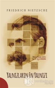 Yalnızların En Yalnızı %25 indirimli Friedrich Nietzsche