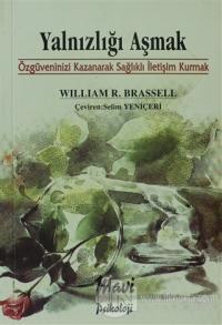Yalnızlığı Aşmak %10 indirimli William R. Brassell