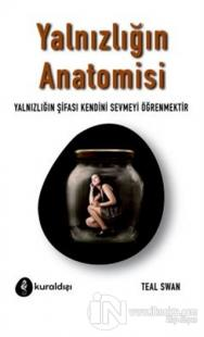 Yalnızlığın Anatomisi