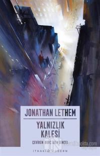 Yalnızlık Kalesi Jonathan Lethem