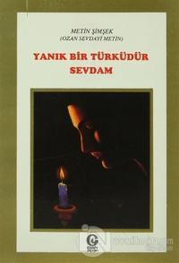 Yanık Bir Türküdür Sevdam