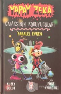 Yapay Zeka Galaksinin Koruyucuları - Paralel Evren (Ciltli)