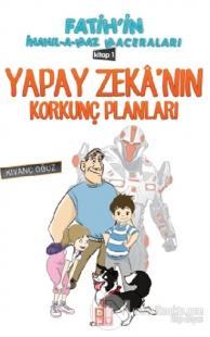 Yapay Zeka'nın Korkunç Planları 1