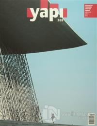 Yapı Dergisi Sayı: 369 Mimarlık Tasarım Kültür Sanat Ağustos 2012