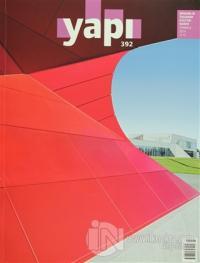 Yapı Dergisi Sayı: 392 / Mimarlık Tasarım Kültür Sanat Temmuz 2014