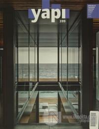 Yapı Dergisi Sayı: 399 / Mimarlık Tasarım Kültür Sanat Şubat 2015