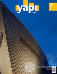 Yapı Dergisi Sayı: 401 / Mimarlık Tasarım Kültür Sanat Nisan 2015