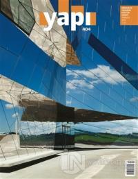 Yapı Dergisi Sayı: 404 / Mimarlık Tasarım Kültür Sanat Temmuz 2015