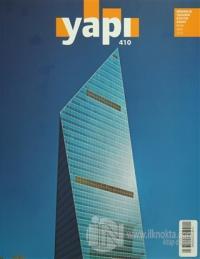 Yapı Dergisi Sayı : 410 / Mimarlık Tasarım Kültür Sanat Ocak 2016