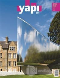 Yapı Dergisi Sayı : 414 / Mimarlık Tasarım Kültür Sanat Mayıs 2016