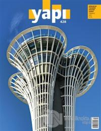 Yapı Dergisi Sayı : 428 / Mimarlık Tasarım Kültür Sanat Temmuz 2017