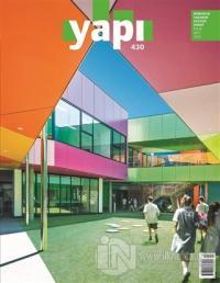 Yapı Dergisi Sayı : 430 / Mimarlık Tasarım Kültür Sanat Eylül 2017
