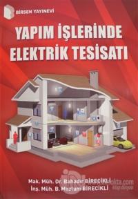 Yapım İşlerinde Elektrik Tesisatı