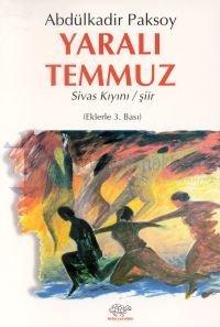 Yaralı Temmuz Sivas Kıyını / Şiir