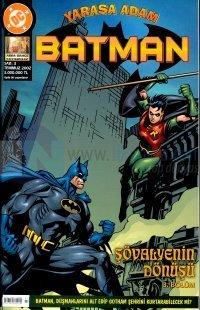 Yarasa Adam Batman 3. BölümŞövalyenin DönüşüTemmuz 2002 / Sayı: 3