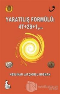 Yaratılış Formulü: 4T+2S+1