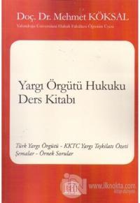 Yargı Örgütü Hukuku Ders Kitabı