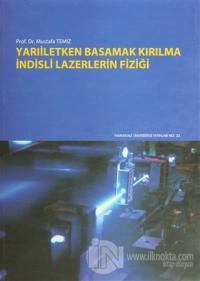Yarıiletken Basamak Kırılma İndisli Lazerlerin Fiziği Mustafa Temiz