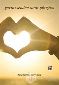 Yarını Senden Sorar Yüreğim
