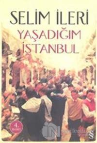 Yaşadığım İstanbul Selim İleri