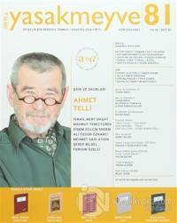 Yasakmeyve İki Aylık Şiir Dergisi Sayı: 81 Temmuz-Ağustos 2016