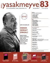 Yasakmeyve İki Aylık Şiir Dergisi Sayı: 83 Kasım-Aralık 2016