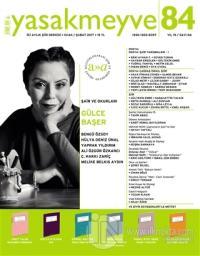 Yasakmeyve İki Aylık Şiir Dergisi Sayı: 84 Ocak-Şubat 2017